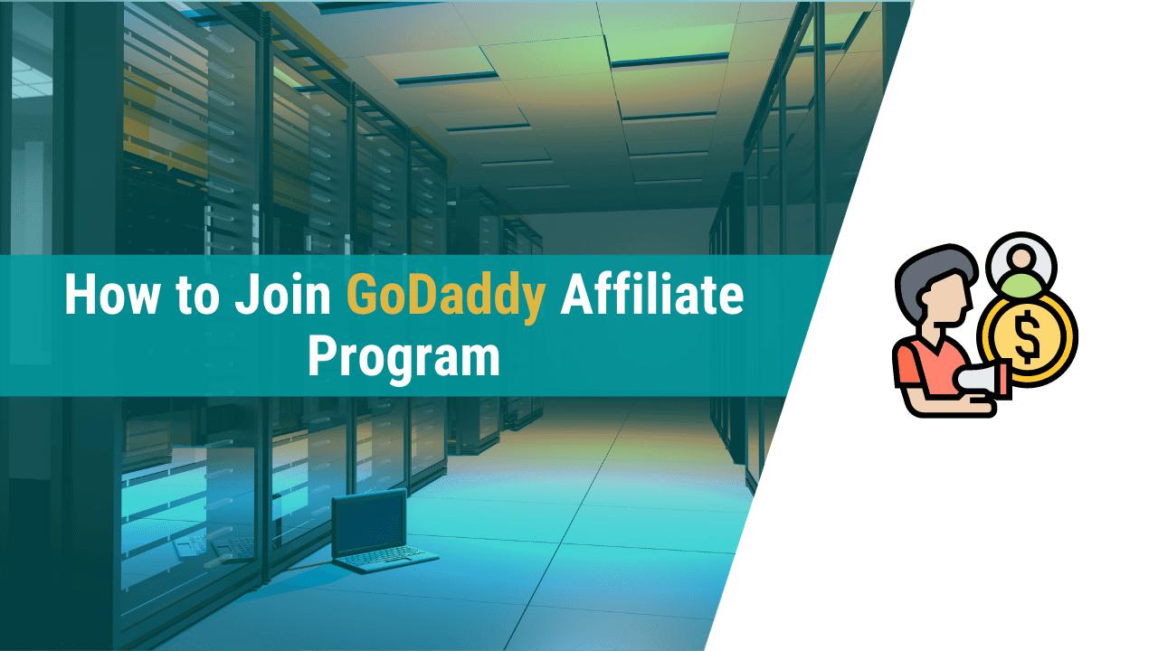 how to join godaddy affiliate program