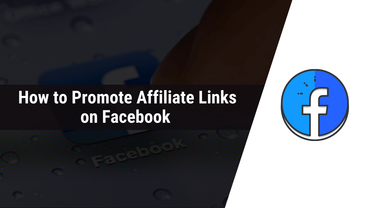 how to promote affiliate links on facebook
