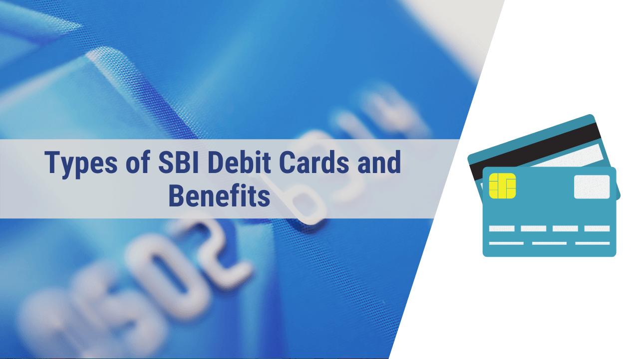 sbi debit card types, types of sbi debit cards